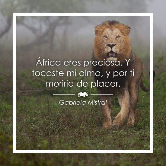 Frase sobre África de Gabriela Mistral